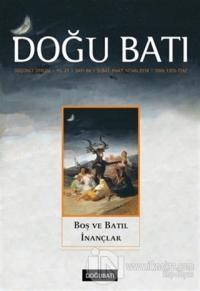 Doğu Batı Düşünce Dergisi Yıl:21 Sayı: 84