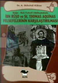 Doğu-Batı Felsefi Etkileşiminde İbn Rüşd ve St. Thomas Aquinas