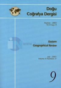 Doğu Coğrafya Dergisi Haziran - 2003 Yıl: 8 Sayı: 9 Eastern Geographical Review