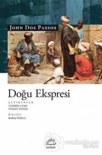 Doğu Ekspresi %15 indirimli John Dos Passos
