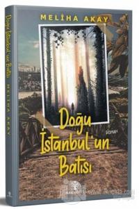Doğu İstanbul'un Batısı
