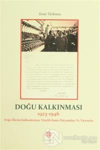 Doğu Kalkınması (1923-1946)