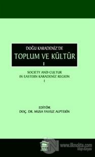 Doğu Karadeniz'de Toplum ve Kültür 1