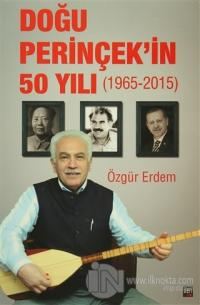 Doğu Perinçek'in 50 Yılı 1965 - 2015