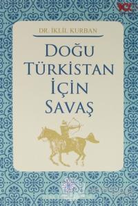 Doğu Türkistan İçin Savaş