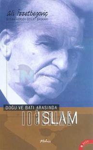 Doğu ve Batı Arasında İslam