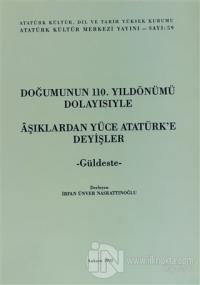 Doğumunun 110. Yıldönümü Dolayısıyle Aşıklardan Yüce Atatürk'e Deyişle