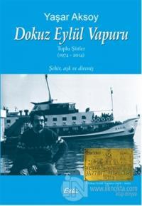 Dokuz Eylül Vapuru Toplu Şiirler 1974-2014