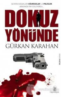Dokuz Yönünde Gürkan Karahan
