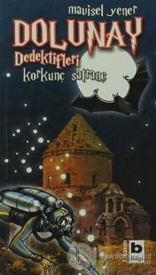 Dolunay Dedektifleri  - Korkunç Satranç