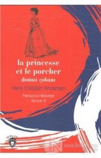 Domuz Çobanı - Fransızca Hikayeler Seviye 2