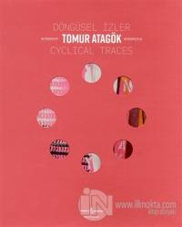 Döngüsel İzler - Cyclical Traces