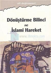 Dönüştürme Bilinci ve İslam Hareket