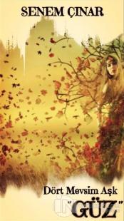Dört Mevsim Aşk - ''Güz''
