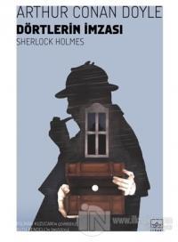 Dörtlerin İmzası - Sherlock Holmes %45 indirimli Arthur Conan Doyle