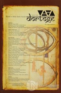 Dörtöğe Felsefe ve Bilim Tarihi Yazıları  Hakemli Dergi Sayı: 6 Yıl: 3