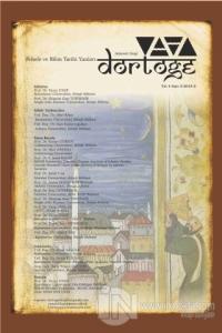 Dörtöğe Felsefe ve Bilim Tarihi Yazıları Hakemli Dergi Yıl: 4 Sayı: 8