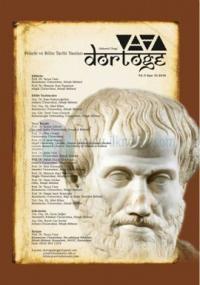 Dörtöğe Felsefe ve Bilim Tarihi Yazıları Hakemli Dergi Yıl: 5 Sayı: 10