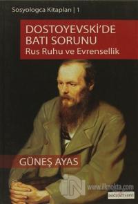 Dostoyevski'de Batı Sorunu