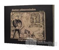 Dostun Çekmecesinden Mengü Ertel'in Koleksiyonundan Cihat Burak Eserleri (Ciltli)