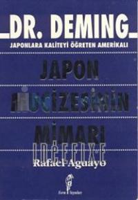Dr. Deming: Japon Mucizesinin Mimarı