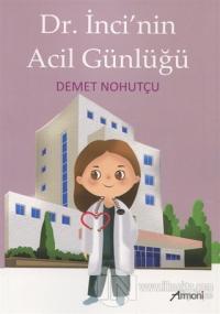 Dr. İnci'nin Acil Günlüğü