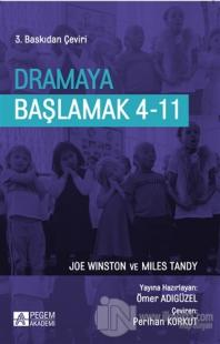 Dramaya Başlamak 4-11