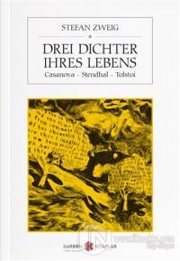 Drei Dichter İhres Lebens %15 indirimli Stefan Zweig