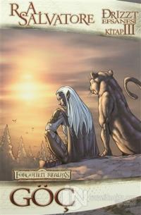 Drizzt Efsanesi 3. Kitap : Göç