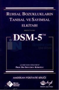 Dsm - 5 Ruhsal Bozuklukların Tanısal ve Sayımsal Elkitabı