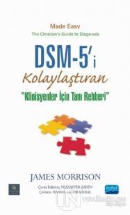 DSM-5'i Kolaylaştıran Klinisyenler için Tanı Rehberi (Ciltli)