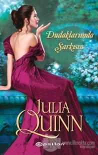 Dudaklarımda Şarkısın %25 indirimli Julia Quinn