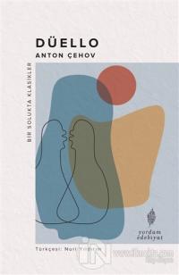 Düello Anton Pavloviç Çehov