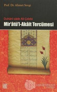 Duhani-zade Ali Çelebi Mir'atü'l-Akait Tercümesi