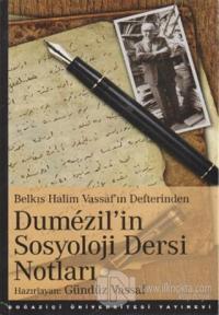 Dümezil'in Sosyoloji Dersi Notları