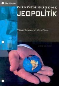 Dünden Bugüne Jeopolitik