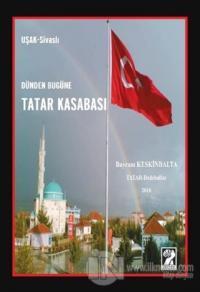 Dünden Bugüne Tatar Kasabası
