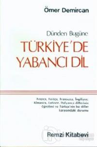 Dünden Bugüne Türkiye'de Yabancı Dil