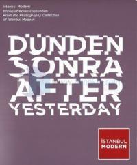 Dünden Sonra  - After Yesterday