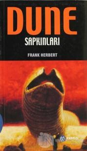 Dune Sapkınları Frank Herbert