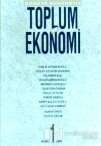 Dünü ve Bugünüyle Toplum ve Ekonomi Sayı: 1