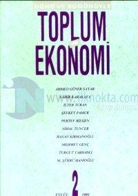 Dünü ve Bugünüyle Toplum ve Ekonomi Sayı: 2