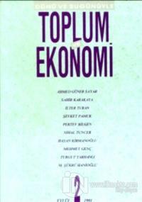Dünü ve Bugünüyle Toplum ve Ekonomi Sayı: 2 %5 indirimli Kolektif