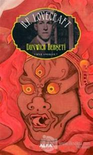 Dunwich Dehşeti Toplu Eserler 7 Howard Phillips Lovecraft