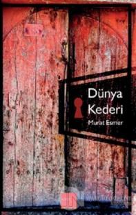 Dünya Kaderi Murat Esmer
