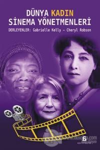 Dünya Kadın Sinema Yönetmenleri