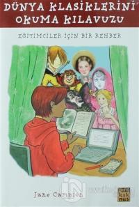 Dünya Klasiklerini Okuma Kılavuzu