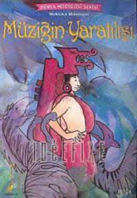 Dünya Mitoloji Serisi - Müziğin Yaratılışı