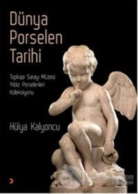 Dünya Porselen Tarihi