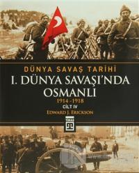 Dünya Savaş Tarihi Cilt 4: 1. Dünya Savaşı'nda Osmanlı (Ciltli) %15 in